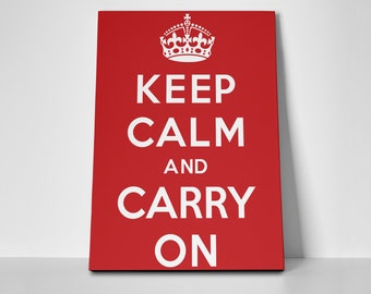 Keep Calm Poster or Canvas