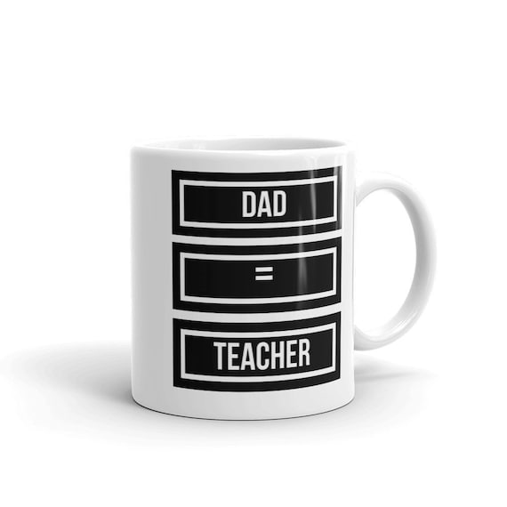 Dad Teacher Mug Gift For Fathers Gifts Birthday