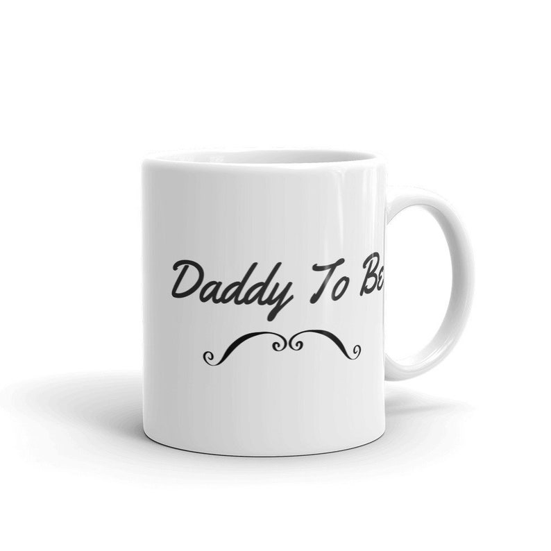 Daddy To Be Mug Gift For Dad Best Gifts Cool
