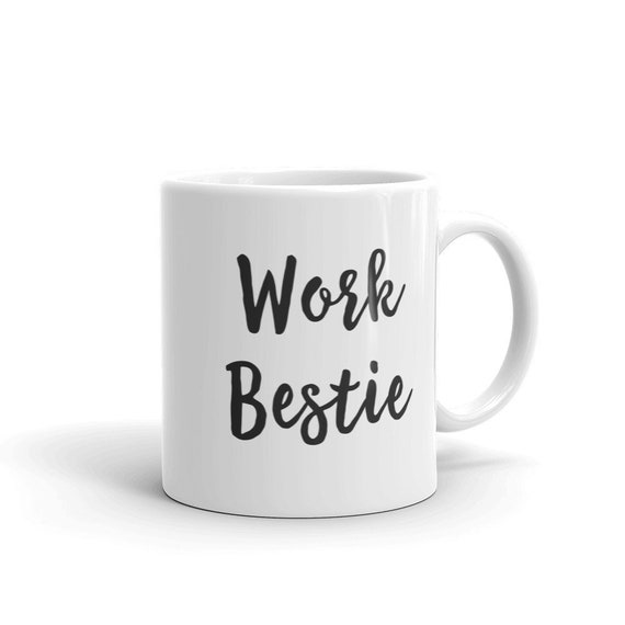 Work Bestie Mug Best Gifts For Office Her