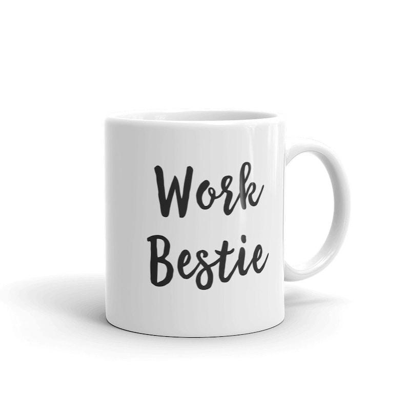Work Bestie Mug Best Gifts For Office Her