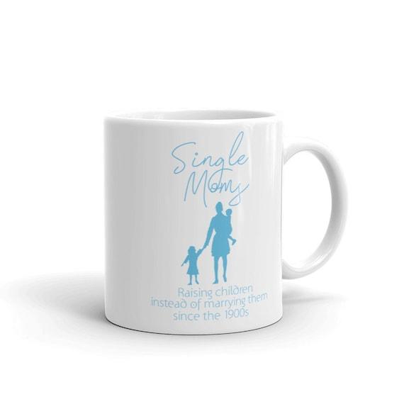 Single Mama Mug Funny Single Mom Special Gift Mom Single Mom Christmas Single Mothers Day Single Mum Mug Mugs With Quotes For Single Mother