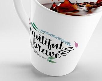 Feminist Latte Mug,She Persisted Mug, Feminist Mug, Female Empowerment Mug, Girl Power Cup, Gift for Her, Nasty Woman Mug