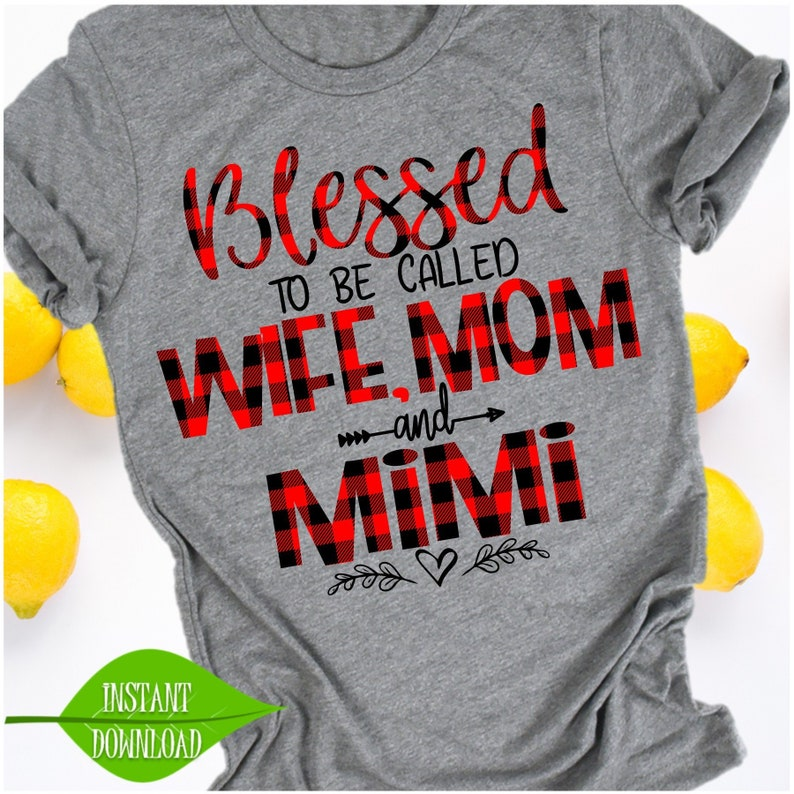 cb68ce42 Blessed to be called Wife Mom and MiMi Grammy shirt Grandma | Etsy