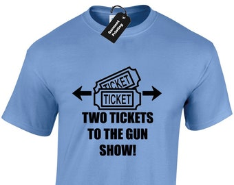 ae03594d1 Two Tickets To The Gun Show Mens T Shirt Unisex Funny Workout Gym Fitness  Crossfit Top Muscles Bicep Flex Training Arnold Present Gift