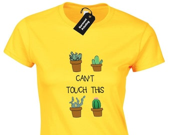 b43c6ec5544 Can't Touch This Cactus Ladies T-Shirt Womens Funny Joke Plant Spikes Cute  Fashion Cool Blogger Hipster Design Gift Present Idea