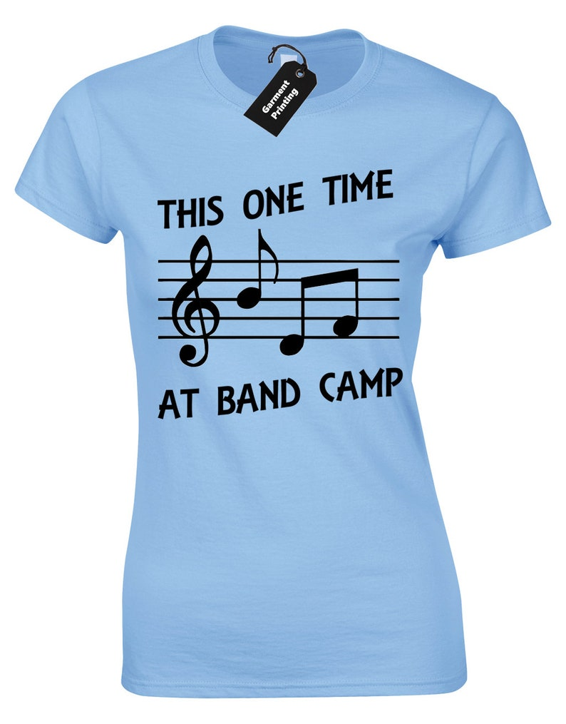 4da19825 This One Time At Band Camp Ladies T Shirt Womens Funny Quote | Etsy