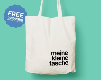 d9370c94125b Meine Kleine Tasche Tote Bag   Cool Tote Bag   Canvas Tote Bag   Grocery bag    Typography   Original Design Cotton Tote