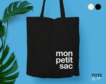 Mon Petit Sac Tote bag / Cotton tote bag / Canvas Bag / Typography / French gift / Fashion accessories / Original Design  / eco friendly