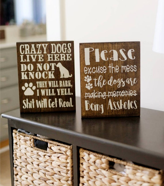 Pet Lovers Rustic Home Decor Please Excuse The Mess Crazy Dogs Live Here No Soliciting Dog Lover Dog Sign Housewarming Gift