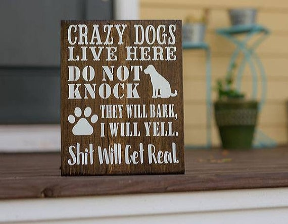 Pet Lovers Crazy Dogs Rustic Home Decor Dog
