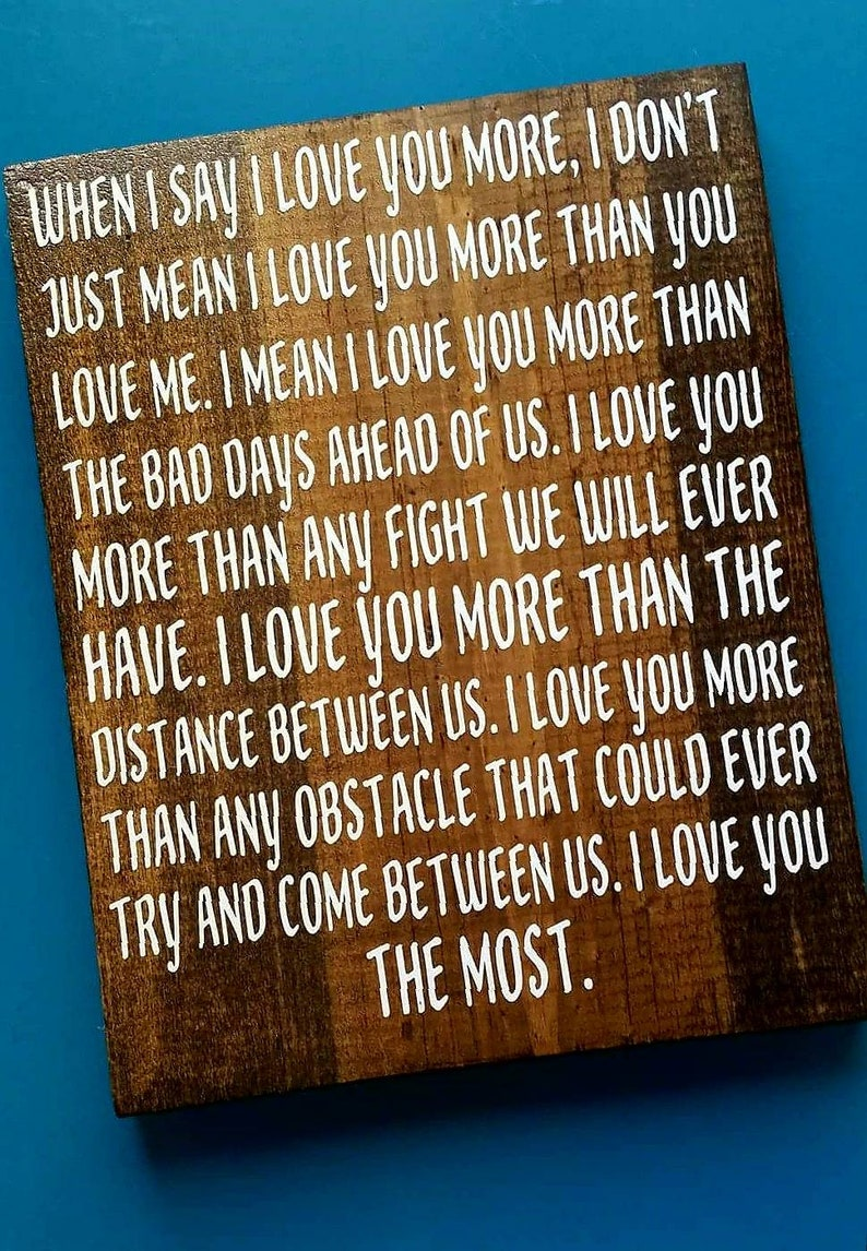 Rustic Home Decor I Love You More Gift For Him Gift For image 0