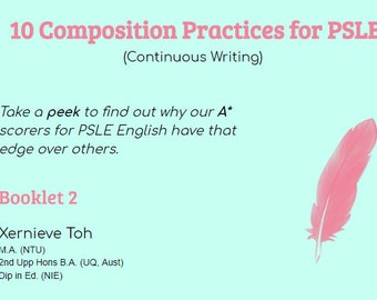 PSLE Paper 1 Questions [Composition/ Creative Writing/ Continuous Writing] Book 2