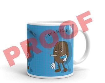 wakeandbake by Justina Duenas Coffee Mug