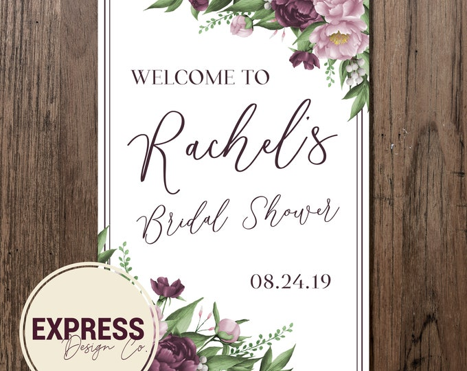 CUSTOMIZED Mauve Floral Bridal Shower Invitation Welcome Sign