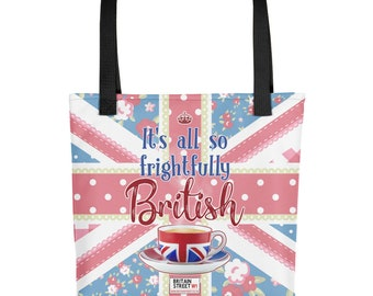 It's All So Frightfully British' Tote bag