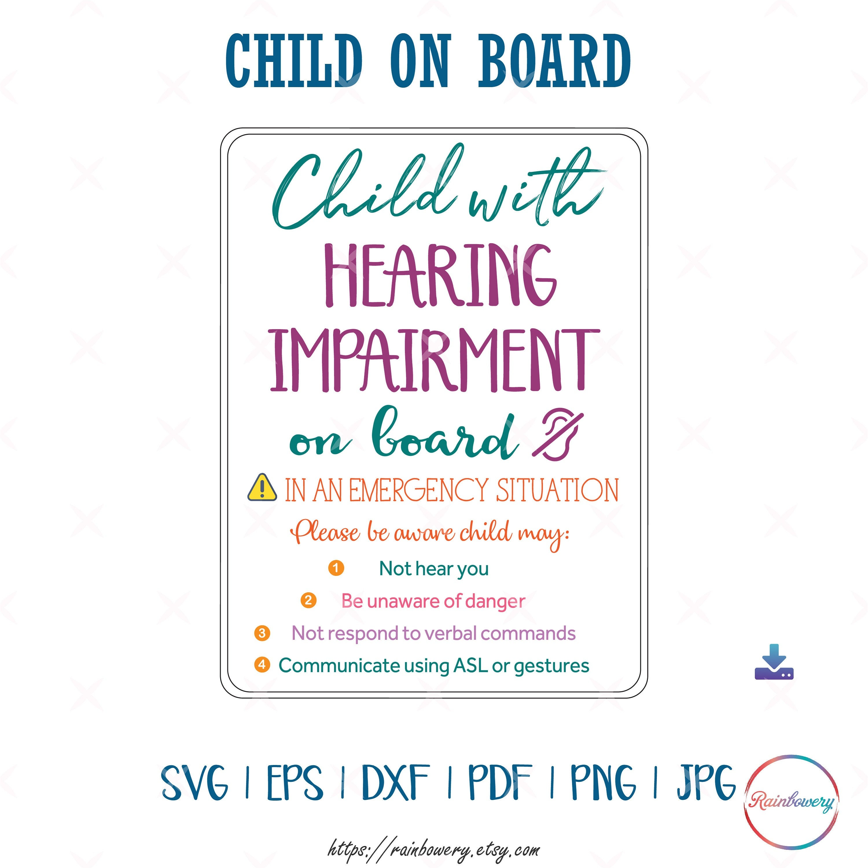 Child With Hearing Impairment On Board SVG, Hearing Loss Awareness In Case  of Emergency SVG, Deaf Child on Board Car Decal SVG