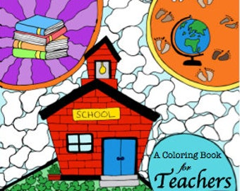 Adult Coloring Book for Teachers - FREE Shipping - ACTUAL PRODUCT - Back to School & Teacher Appreciation Gift - School Themed Coloring
