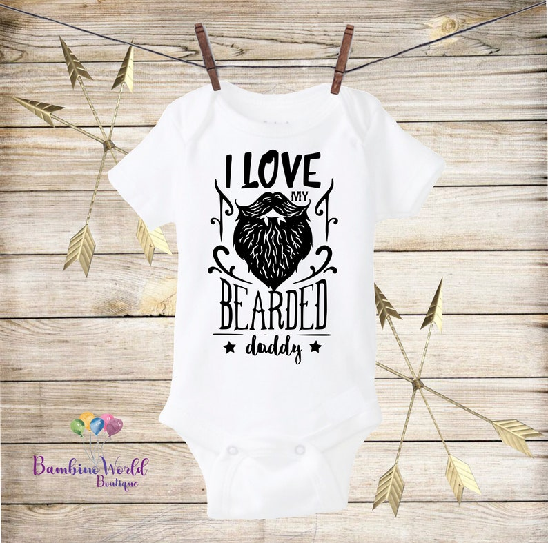 ee3af393ef4 I Love My Bearded Daddy Onesie® Beard Daddy Outfit Cute Baby | Etsy