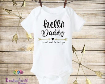Hello Daddy Onesie®, Pregnancy Reveal to Husband, Pregnancy Announcement to Husband, Pregnancy Announcement Onesie, I Can't Wait To Meet You