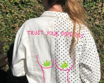 Trust Your Dopeness - Flower Power - Hand Painted - UpCycled - Denim Jacket - S/M