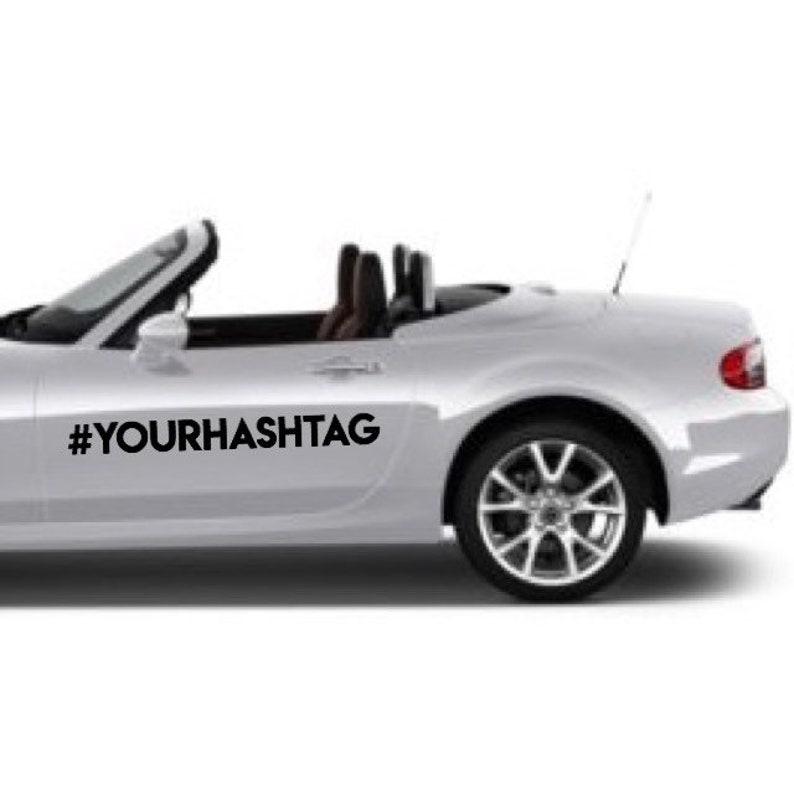 Custom Hashtag Vinyl Sticker Hashtag Decal For Instagram image 0