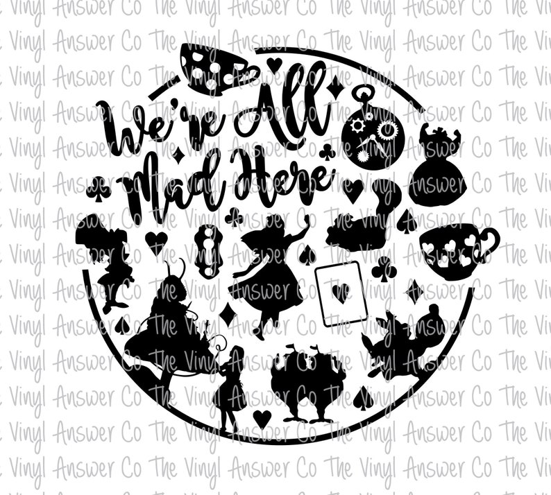 cb94d08d09a Digital Download Disney Alice in Wonderland We're All Mad Here SVG/PNG/JPEG