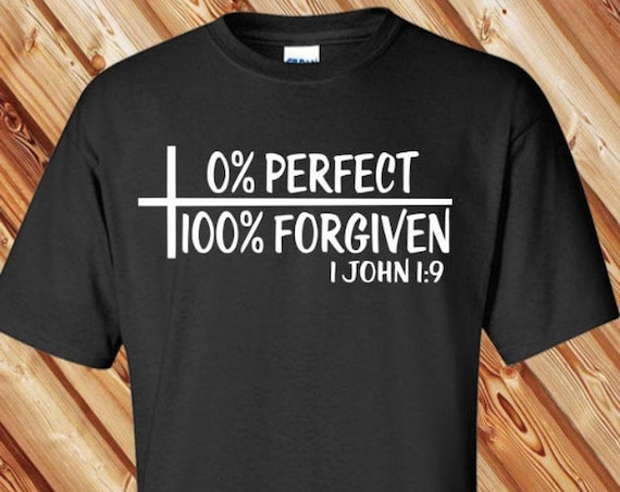 0% Perfect 100 percent Forgiven Tee