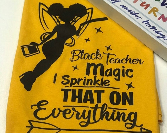 Black Teacher Magic Shirt