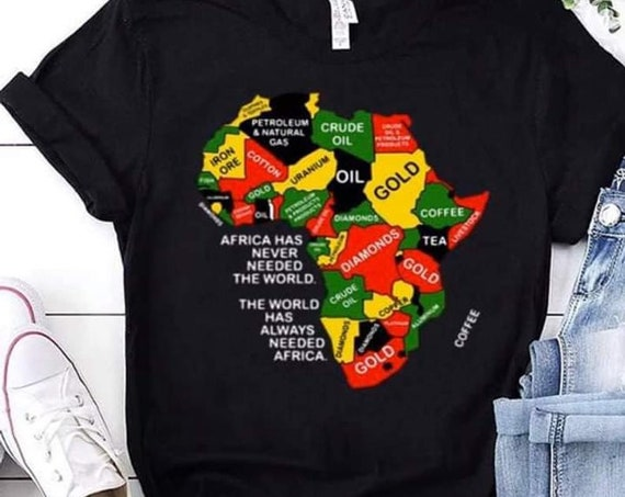 Africa Never Needed The World Shirt, Juneteenth Shirt, Motherland, Black Heritage, African Pride