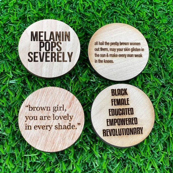 Black girl Magic Pin Back Button | Pro Black Buttons | Wood Engraved pinback buttons | Feminist |Melanin | Brown Girl