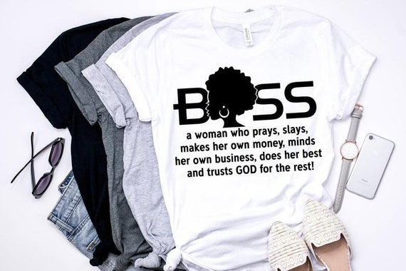 Boss Woman Shirt, Black Girls Rock, Black Women CEO, Entrepreneur Shirt, Plus Size Boss Woman Shirt, Boss Lady Shirt, Afro American Boss