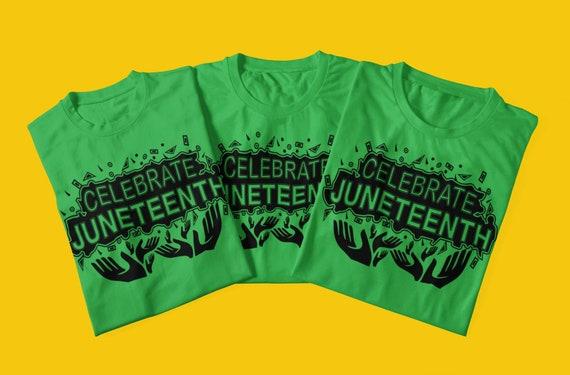 Celebrate Juneteenth, Juneteenth Tees