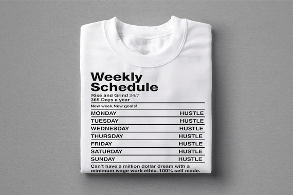 Weekly Schedule Hustle