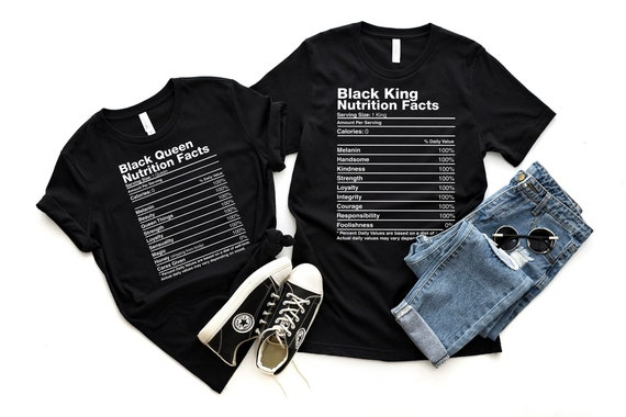 Black Queen, Black King Nutrition Facts T-Shirt