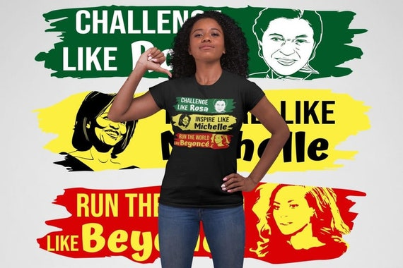 Challenge Like Rosa.Inspire Like Michelle. Run the World Like B