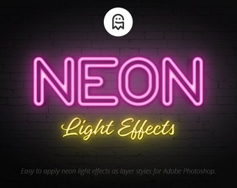 Neon Light Effects for Photoshop / Effects / Neon Effect / Light Effect / Glow Effect / Add Ons