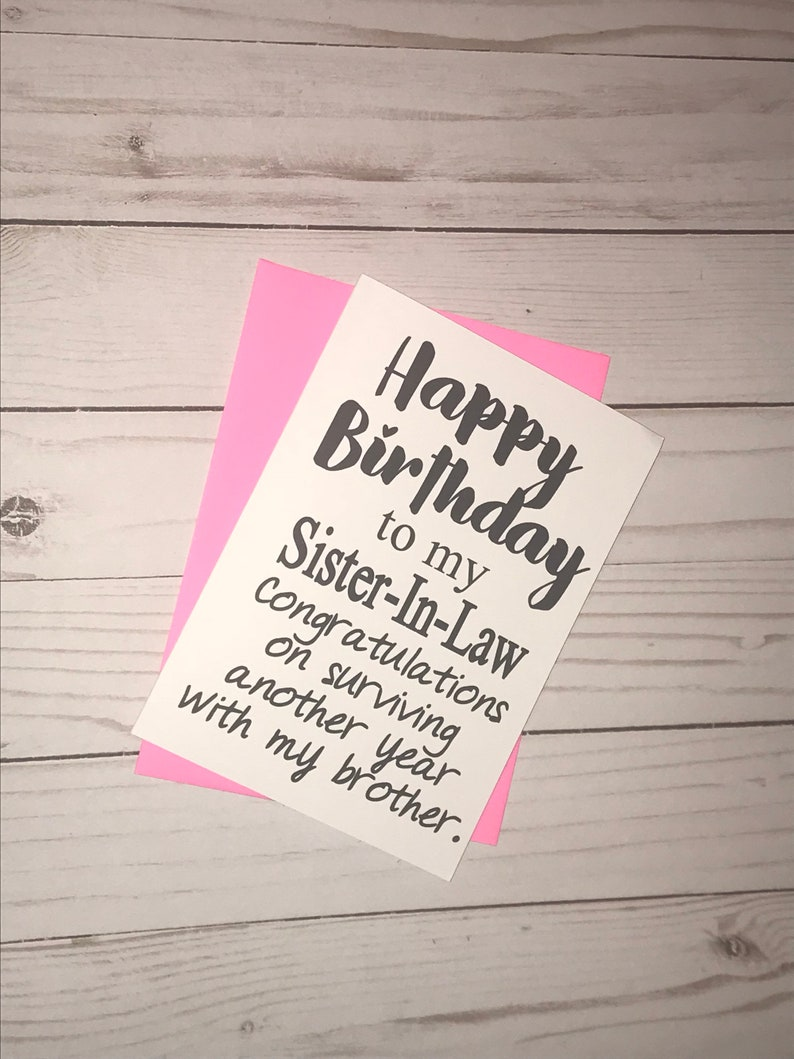 Happy Birthday Sister In Law Funny Birthday Card 5x7 Etsy