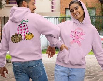 In October We Wear Pink Unisex Hoodie - Breast Cancer Awareness