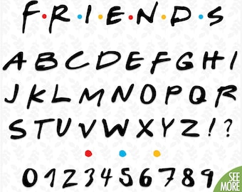 7c8a0dfac2a7 School font svg Friends font svg Friends alphabet letter svg Friends party  svg designs Fonts friends Cricut Friends svg for girls Font svg