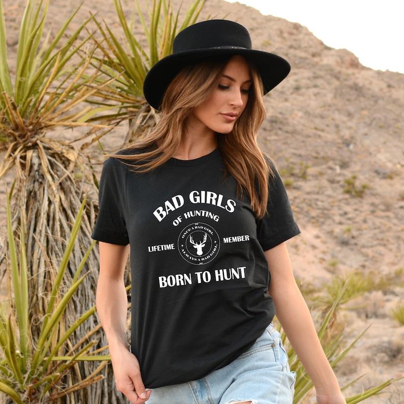 8425b6f8802d Born to Hunt Bad Girls of Hunting Women s Hunting Shirt