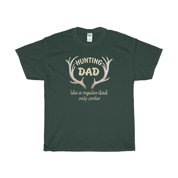5818f2d1c81 Hunting Dad Men s Hunting Shirt Gift for Dad Like a