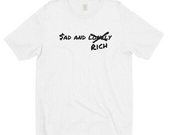 Sad X Lonely X Rich Short sleeve  t-shirt