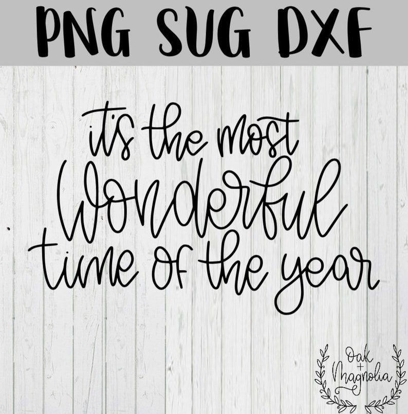 It S The Most Wonderful Time Of The Year Svg Png Dxf Etsy