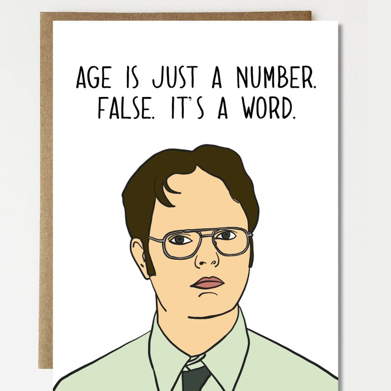 Funny Birthday Card Dwight Schrute Age Just A Number The