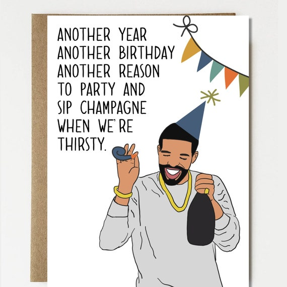 Drake Drizzy High Quality Funny Happy Birthday Card Etsy