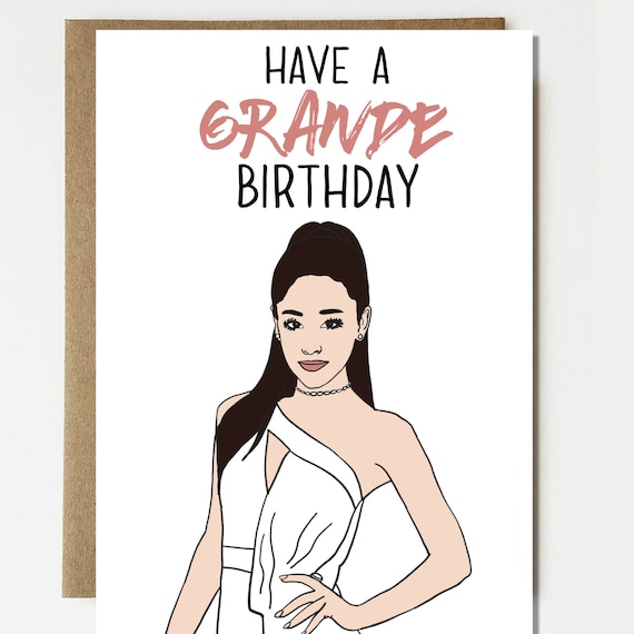 Ariana Grande Birthday Card Happy Birthday Card Card For Etsy