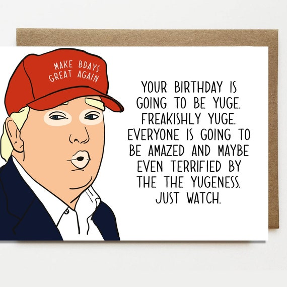 Donald Trump Yuge Happy Birthday Card Parody Funny