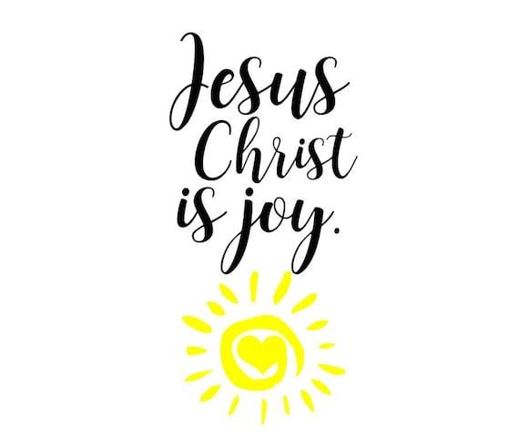 Jesus Svg Jesus Christ Is Joy Svg Christian Svg Saying Svg Etsy