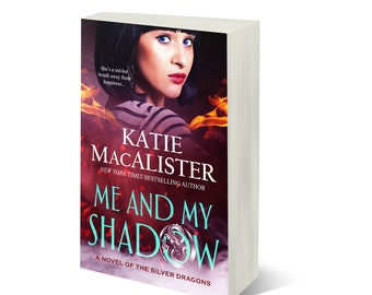 Personalized signed copy of Me and My Shadow, a Silver Dragons book